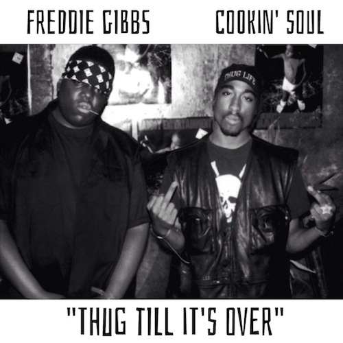 Freddie Gibbs – Thug Till Its Over