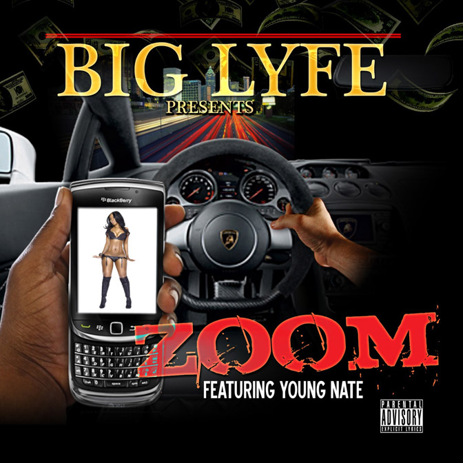 Big Lyfe Ft. Young Nate – Zoom