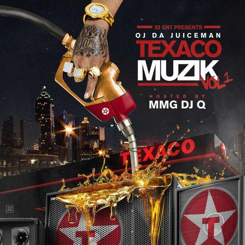 OJ Da Juiceman – Texaco Muzik [Mixtape]