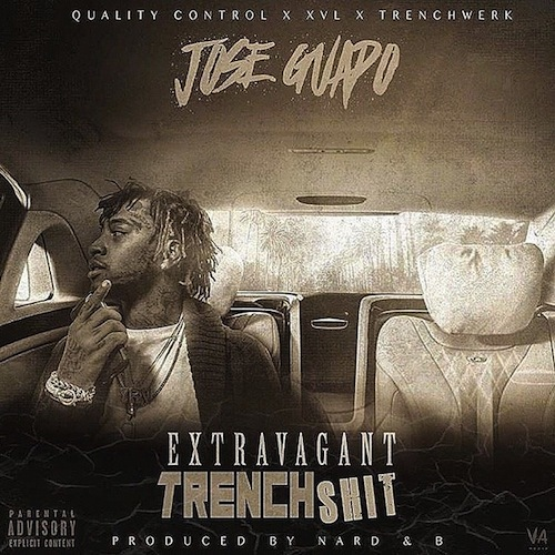 Jose Guapo – Extravagant Trench Shit [Mixtape]