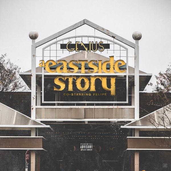 Genius x Felipe – A Eastside Story (Deluxe Edition)