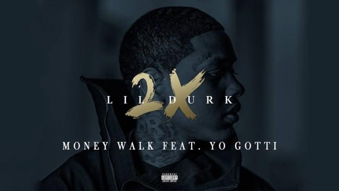 Lil durk money walk download