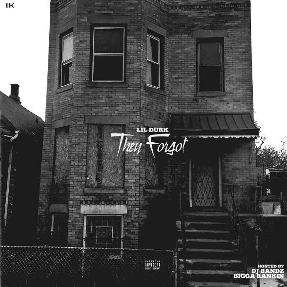 Lil Durk – They Forgot [Mixtape] (NO DJ)