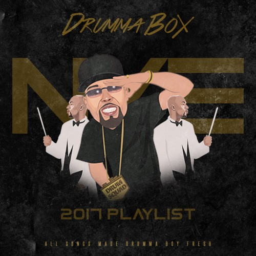 Drumma Boy – 2K17 New Year's Eve Playlist