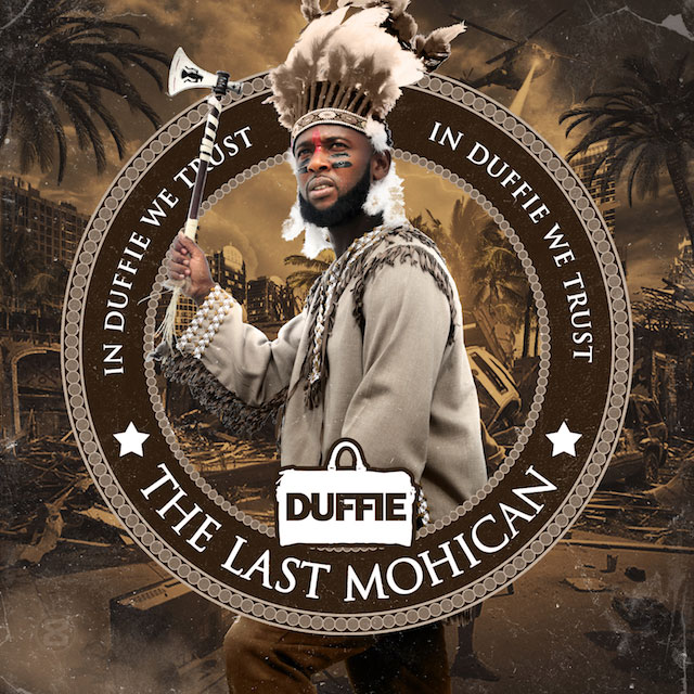 Dufflebag Duffie – The Last Mohican [Mixtape]