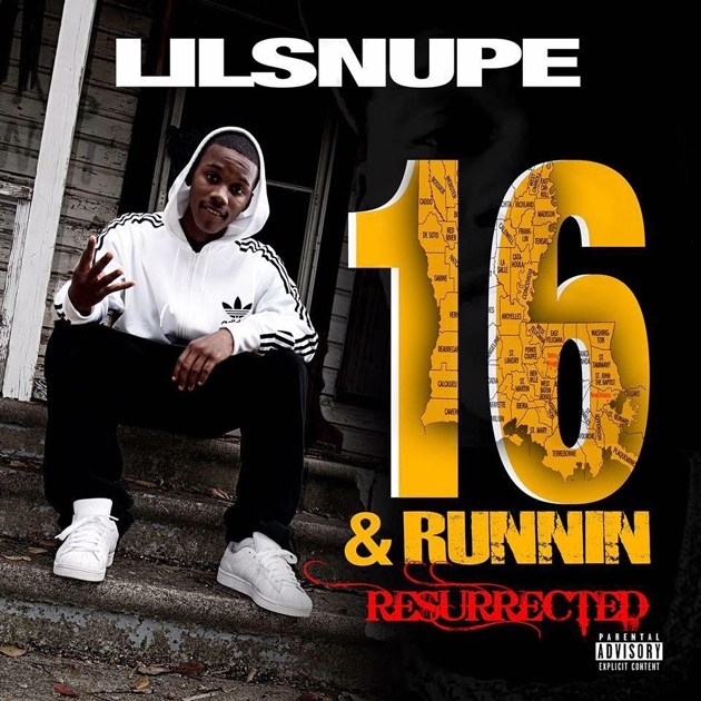 Lil Snupe – 16 & Runnin Resurrected [Album Stream]