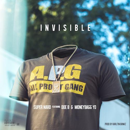 Super Nard Ft. Doe B & MoneyBagg Yo – Invisible