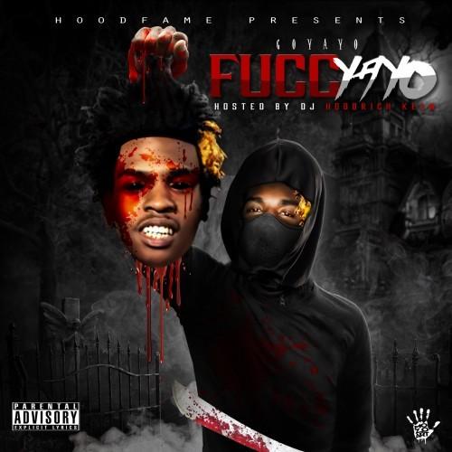 Go Yayo – Fucc Yayo [Mixtape]
