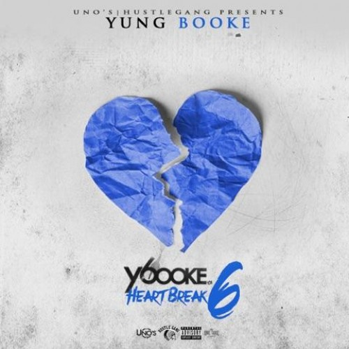 Yung Booke – Heartbreak 6 [Mixtape]