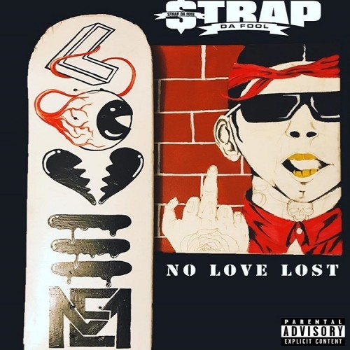Strap – No Love Lost [Mixtape]