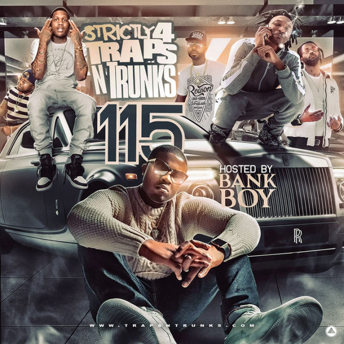 Strictly 4 The Traps N Trunks 115 [Mixtape]