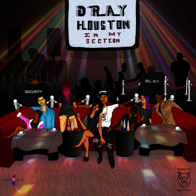 Dray Houston – In My Section