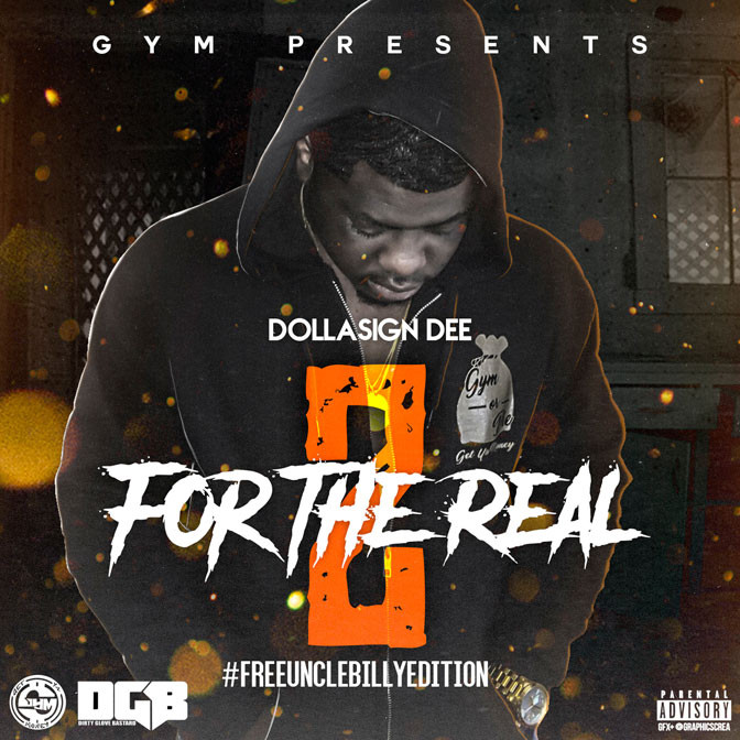 Dolla$ign Dee – For The Real 2 (Hosted By DGB) [Mixtape]