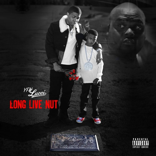 YFN Lucci – Long Live Nut EP