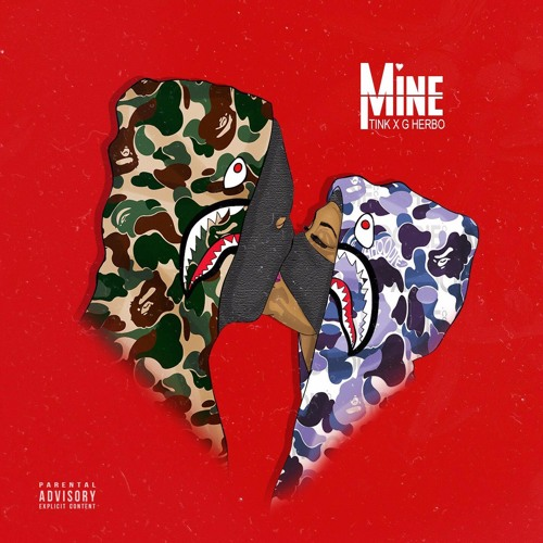 Tink Ft. G Herbo – Mine