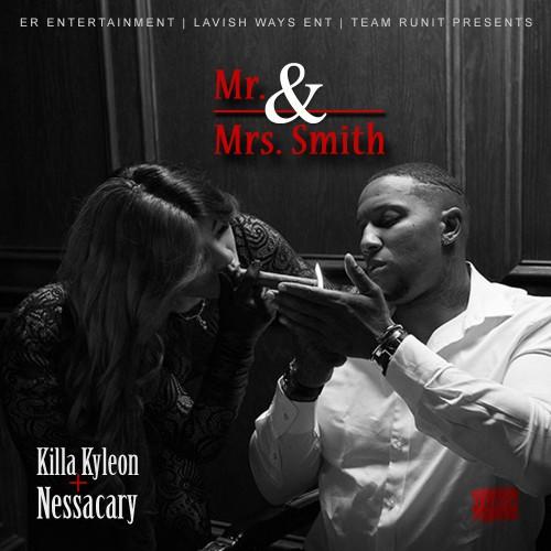 Killa Kyleon & Nessacary – Mr. & Mrs. Smith [Mixtape]