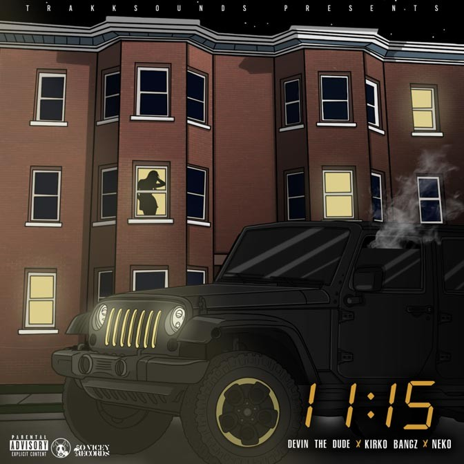 TrakkSounds Ft. Kirko Bangz, Devin The Dude & Neko – 11:15