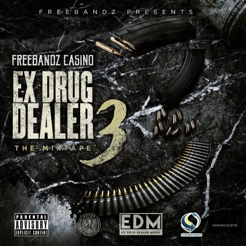 Casino – Ex Drug Dealer 3 [Mixtape]