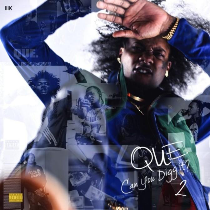 Que – Can You Digg It 2 [Album Stream]