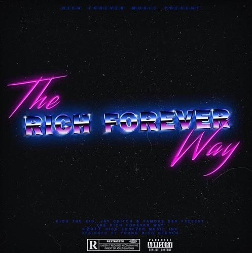 Rich The Kid – The Rich Forever Way [Mixtape]