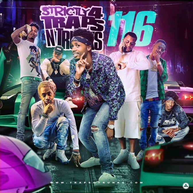 Strictly 4 The Traps N Trunks 116 [Mixtape]