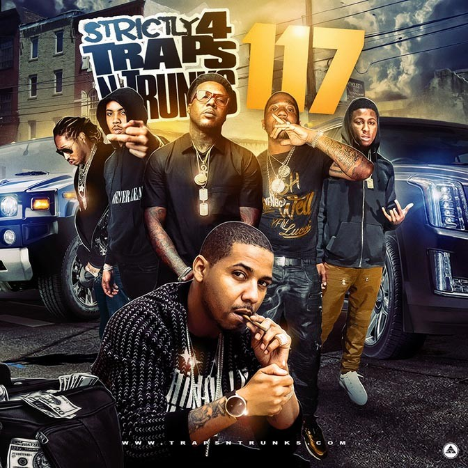 Strictly 4 The Traps N Trunks 117 [Mixtape]