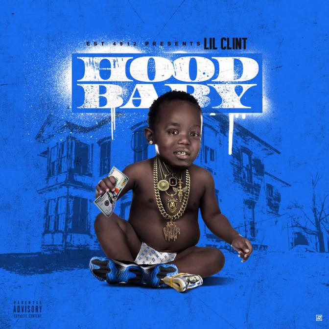 Lil Clint – Hood Baby [Mixtape]