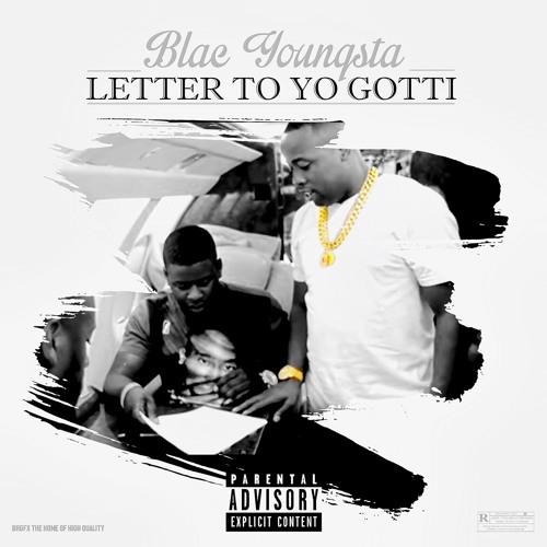 Blac Youngsta – Letter To Yo Gotti