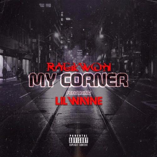 Raekwon Ft. Lil Wayne – My Corner