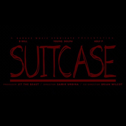 B Will Ft. Young Dolph & Koly P – Suitcase