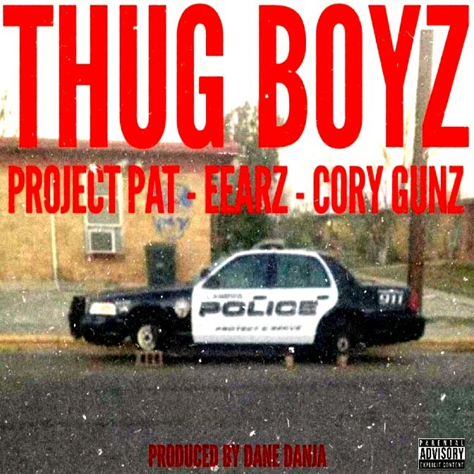 Project Pat Ft. Eearz & Cory Gunz – Thug Boyz