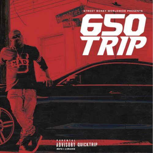Quicktrip – 650 Trip [Mixtape]