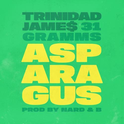Trinidad James Ft. 31 Gramms – Asparagus