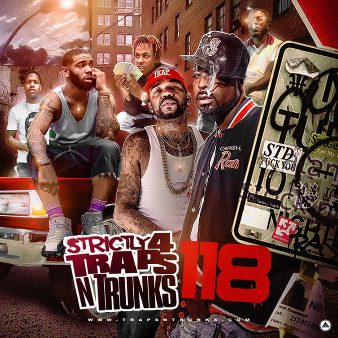 Strictly 4 The Traps N Trunks 118 [Mixtape]
