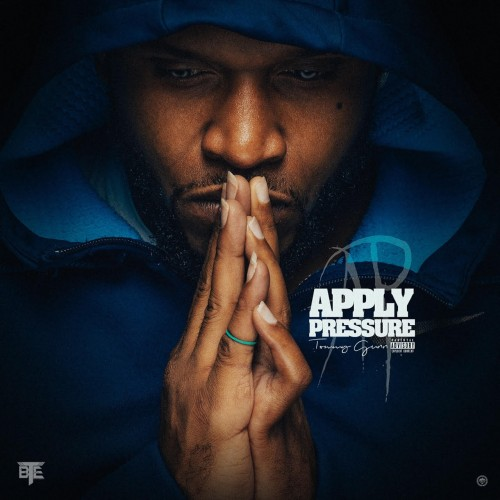 Tommy Gunn – Apply Pressure [Mixtape]