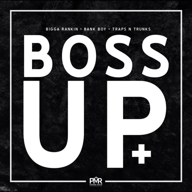 Bank Boy – Boss Up [Mixtape]