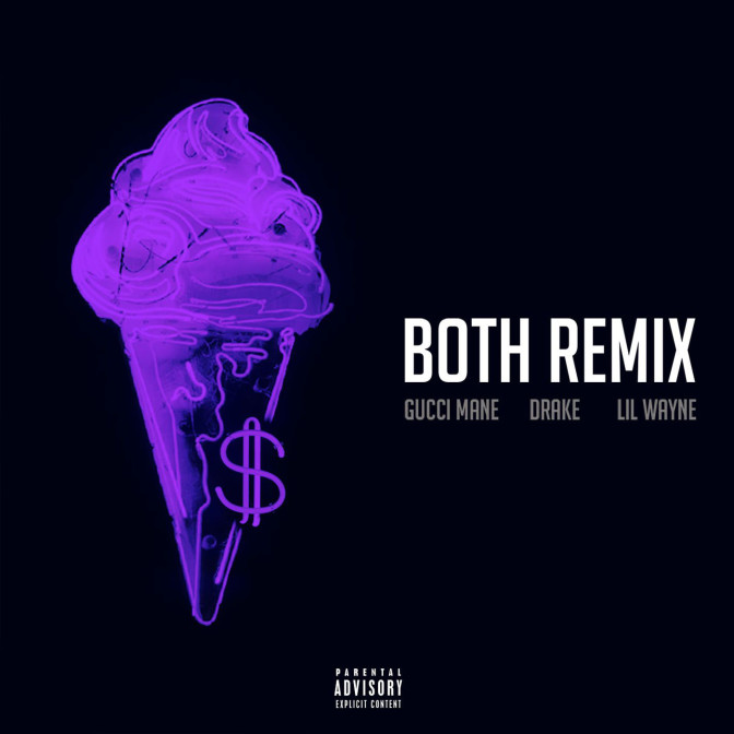 Gucci Mane Ft. Drake & Lil Wayne – Both (Remix)