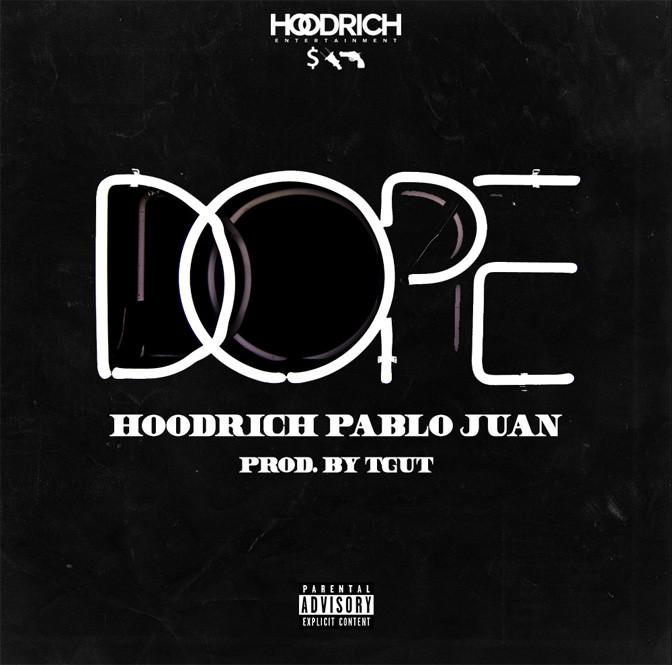 Hoodrich Pablo Juan – Dope