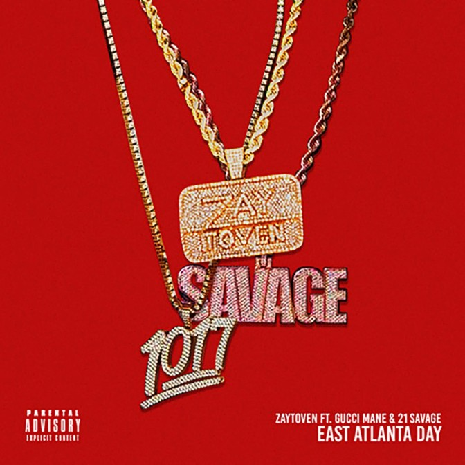 Gucci Mane Ft. 21 Savage – East Atlanta Day
