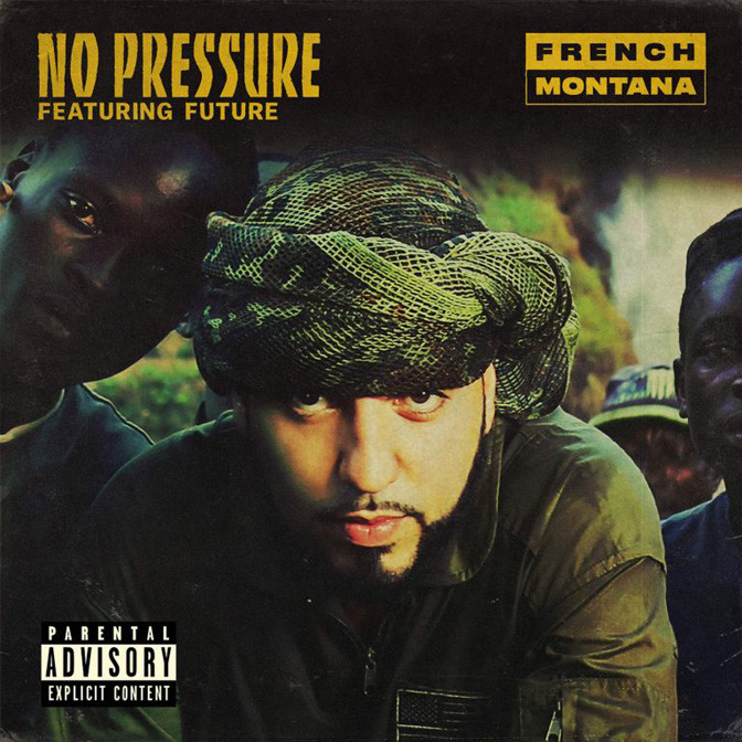 French Montana Ft. Future – Pressure