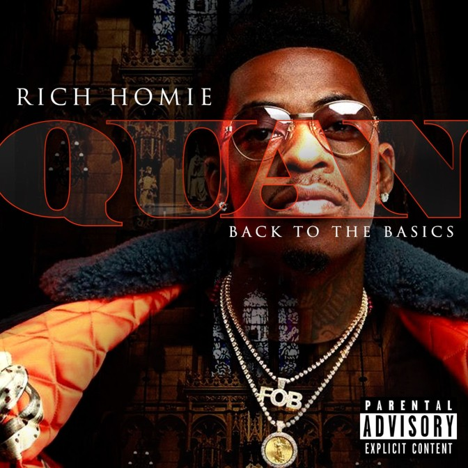 Rich Homie Quan – Back To The Basics [Album Stream]