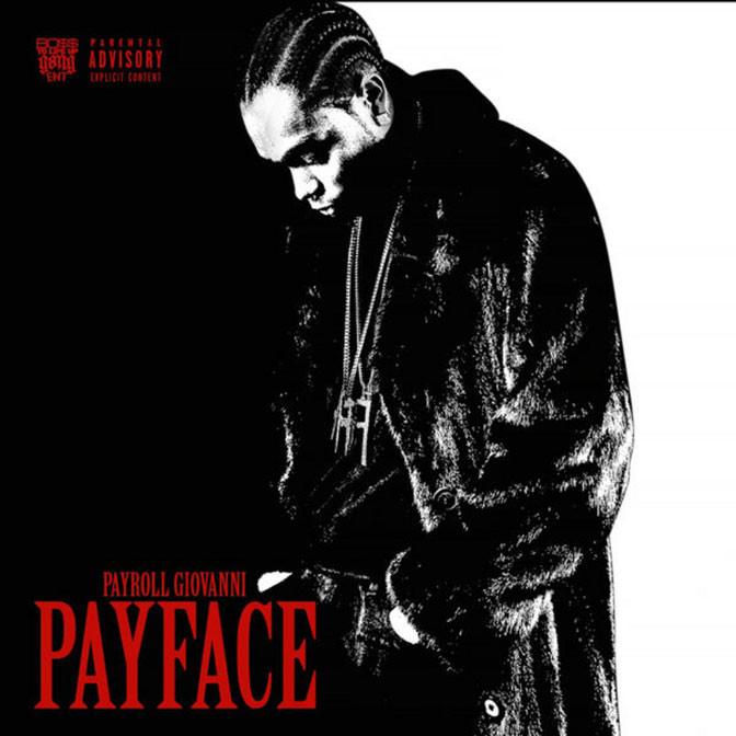 Payroll Giovanni – PayFace [Album Stream]