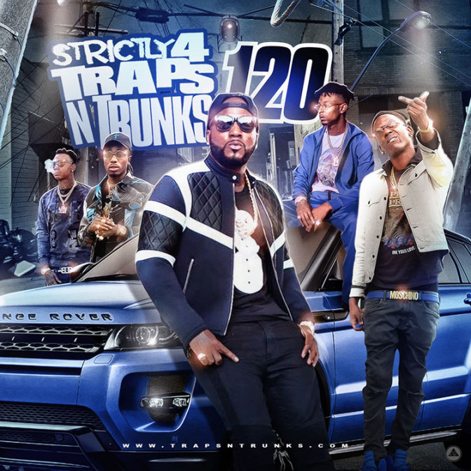 Strictly 4 The Traps N Trunks 120 [Mixtape]