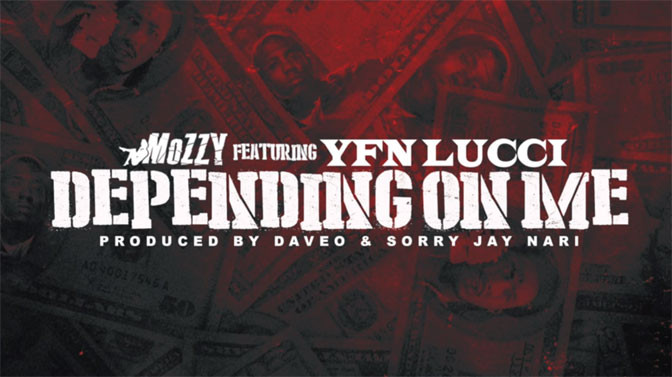 Mozzy Ft. YFN Lucci – Depending On Me
