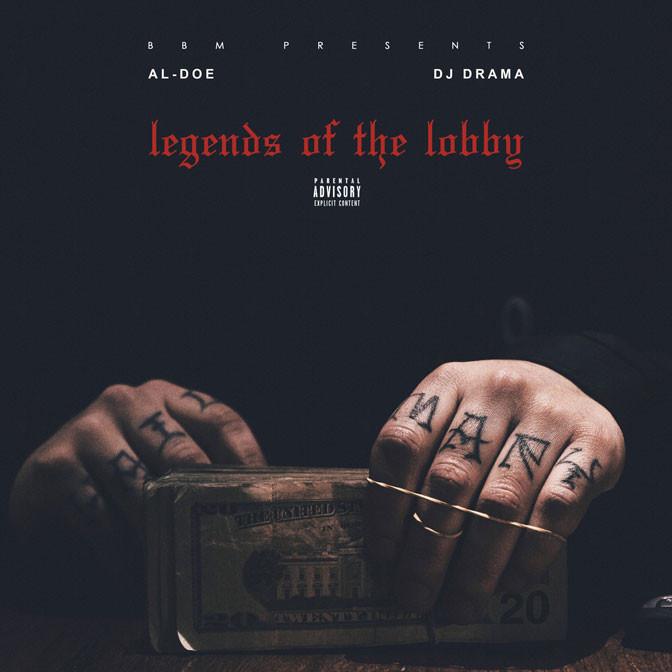 Al-Doe x DJ Drama – Legends Of The Lobby [Mixtape]