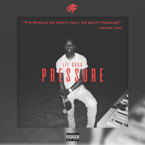 Lil Durk – Pressure