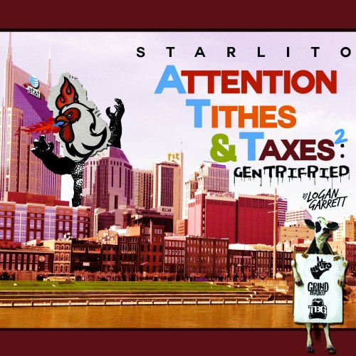 Starlito – Attention, Tithes & Taxes 2 [Mixtape]