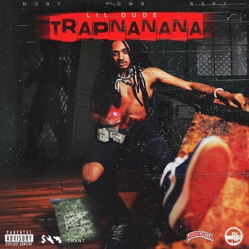 Lil Dude – Trapnanana [Mixtape]