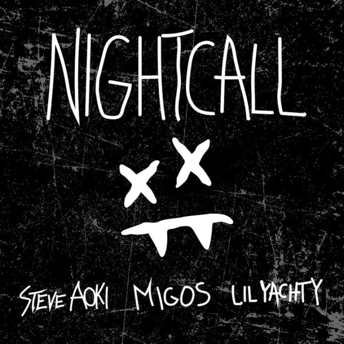 Steve Aoki Ft. Migos & Lil Yachty – Night Call
