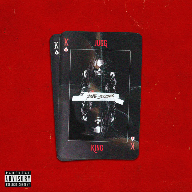 Young Scooter – Jugg King [Mixtape]